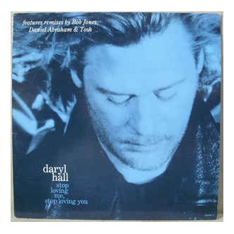 Daryl Hall – Stop Loving Me, Stop Loving You