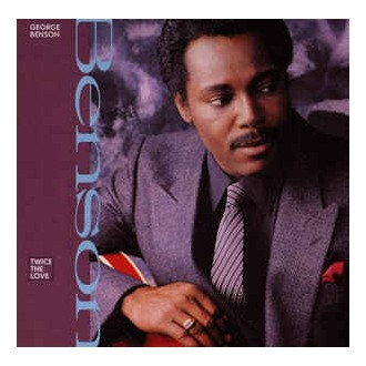 George Benson ‎– Twice The Love