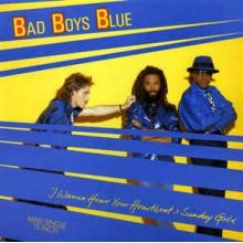Bad Boys Blue – I Wanna Hear Your Heartbeat ,Sunday Girl