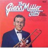 Glenn Miller And His Orchestra ‎– The Glenn Miller Story – Volume 1 (The Original Recordings)