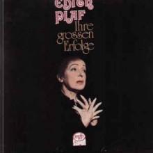Edith Piaf – Ihre Grossen Erfolge