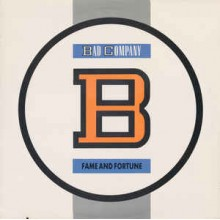 Bad Company ‎– Fame And Fortune