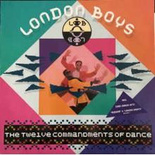 London Boys – The Twelve Commandments Of Dance