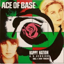 Ace Of Base ‎– Happy Nation (U.S. Version)