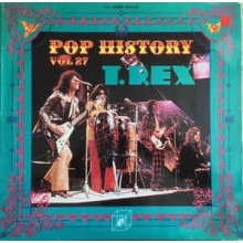 T. Rex ‎– Pop History Vol 27
