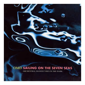 OMD ‎– Sailing On The Seven Seas