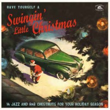 Various ‎– Have Yourself A Swingin' Little Christmas (14 Jazz And R&B Chestnuts For Your Holiday Season)
