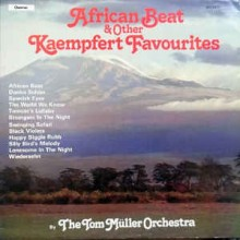 The Tom Müller Orchestra ‎– African Beat & Other Kaempfert Favourites