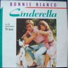 Bonnie Bianco – Cinderella (Aus Der Gleichnamigen TV-Serie)