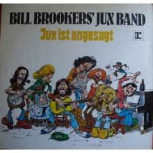 Bill Brookers' Jux Band* – Jux Ist Angesagt