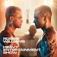 Robbie Williams ‎– Heavy Entertainment Show