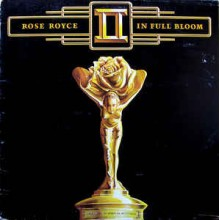 Rose Royce ‎– In Full Bloom