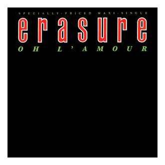 Erasure – Oh L'Amour