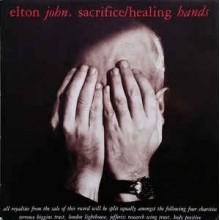 Elton John – Sacrifice / Healing Hands
