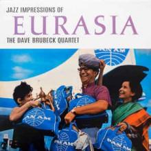 The Dave Brubeck Quartet – Jazz Impressions Of Eurasia