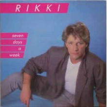 Rikki ‎– Seven Days A Week