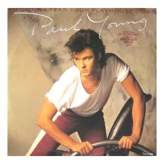Paul Young – I'm Gonna Tear Your Playhouse Down (Special Extended Mix)