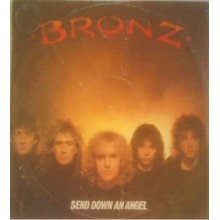 Bronz – Send Down An Angel