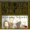 Frazier Chorus ‎– Sloppy Heart