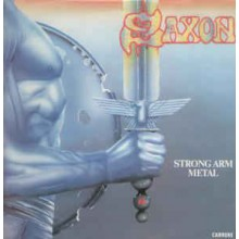 Saxon ‎– Strong Arm Metal