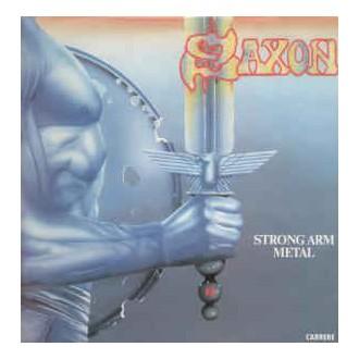 Saxon – Strong Arm Metal