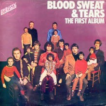 Blood, Sweat And Tears ‎– The First Album