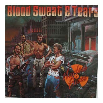 Blood Sweat & Tears ‎– Nuclear Blues