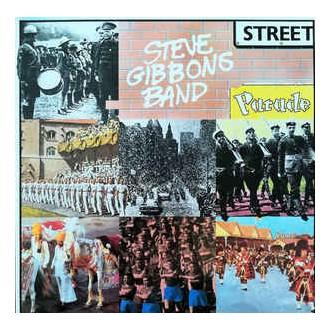 Steve Gibbons Band – Street Parade