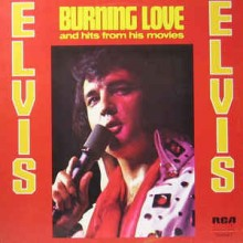 Elvis Presley – Burning Love And Hits From His Movies Vol. 2