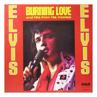 Elvis Presley ‎– Burning Love And Hits From His Movies Vol. 2
