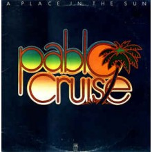Pablo Cruise ‎– A Place In The Sun