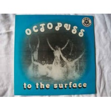 Octopuss ‎– to the surface