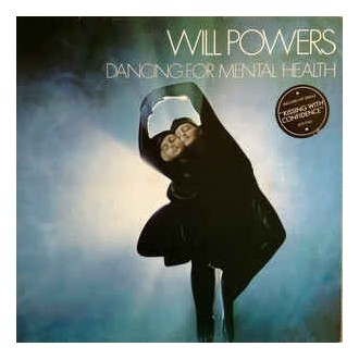 Will Powers ‎– Dancing For Mental Health