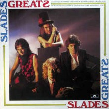 Slade ‎– Slades Greats