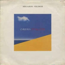 Chris Rea ‎– It's All Gone (Mini Album - Volume III)