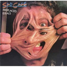 Sad Café ‎– Misplaced Ideals