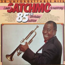 """Louis """"Satchmo"""" Armstrong – 20 Unforgettable Hits"""