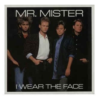 Mr. Mister – I Wear The Face