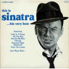 Frank Sinatra – This Is Sinatra ...His Very Best