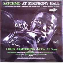 Louis Armstrong And The All Stars ‎– Satchmo At Symphony Hall Vol. 1