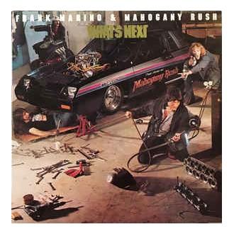Frank Marino & Mahogany Rush – What's Next