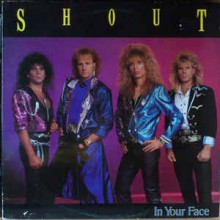 Shout ‎– In Your Face