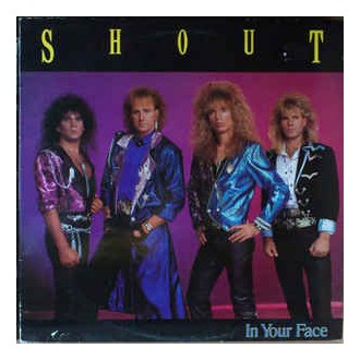 Shout – In Your Face
