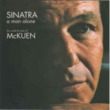 Sinatra – A Man Alone (The Words & Music Of McKuen)