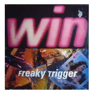 Win – Freaky Trigger