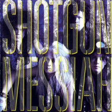 Shotgun Messiah ‎– Shotgun Messiah