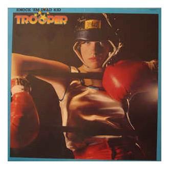 Trooper – Knock 'Em Dead Kid