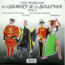 Gilbert & Sullivan ‎– The World Of W. S. Gilbert & A. Sullivan Vol. 2