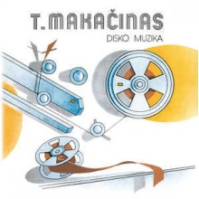 T. Makačinas – Disko Muzika