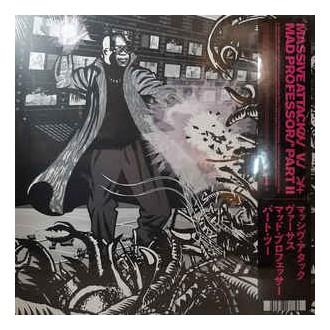 Massive Attack V Mad Professor – Massive Attack V Mad Professor Part II (Mezzanine Remix Tapes '98)
